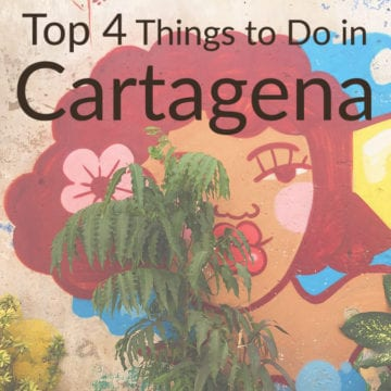 Colombia Travel Guide: Top 4 Things to do in Cartagena