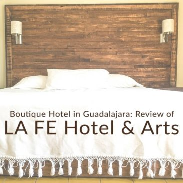 Boutique Hotel in Guadalajara: Review of La Fe Hotel and Arts