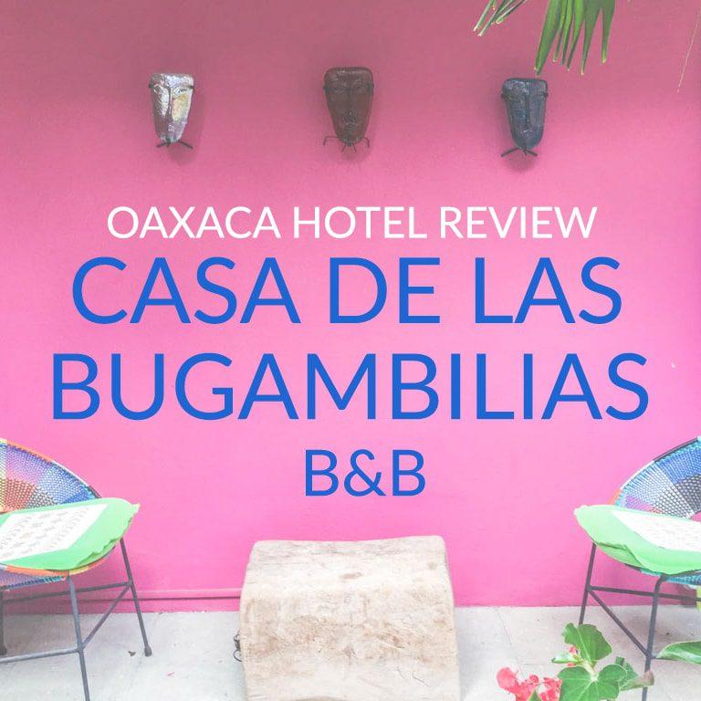 oaxaca b&b casa de las bugambilias