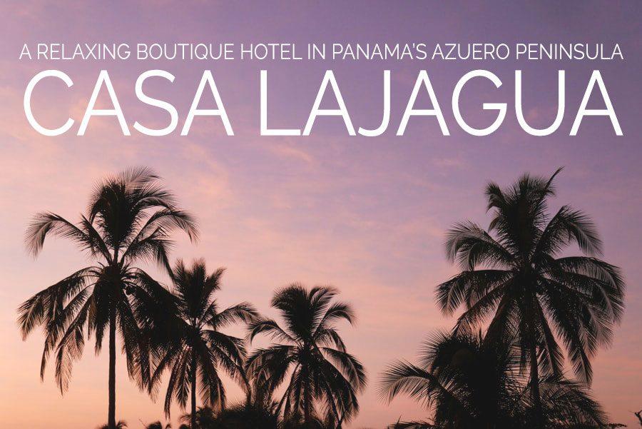 panama's azuero peninsula casa lajagua