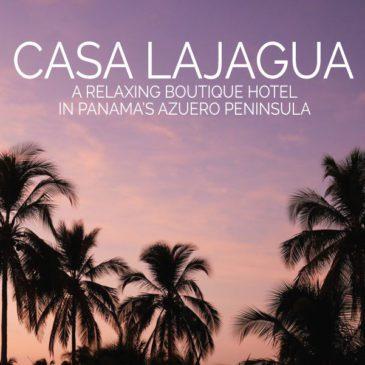 Casa Lajagua: A Relaxing Boutique Hotel in Panama's Azuero Peninsula