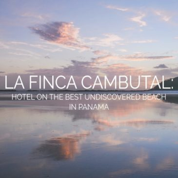 La Finca Cambutal: Hotel on the Best Undiscovered Beach in Panama