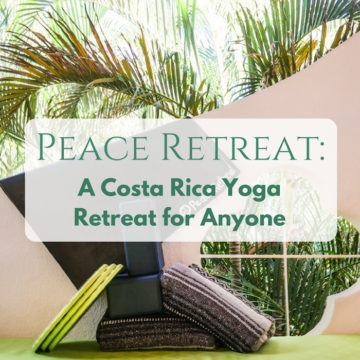Peace Retreat: A Costa Rica Yoga Retreat for Anyone