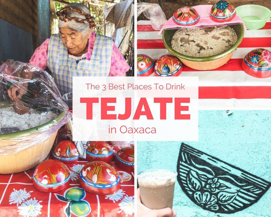 tejate oaxaca - where to drink