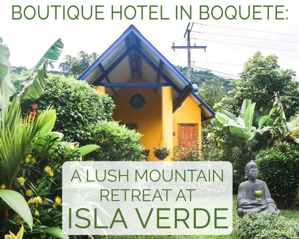 isla verde boutique hotel boquete