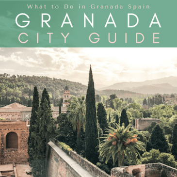 Granada City Guide: What to Do in Granada Spain