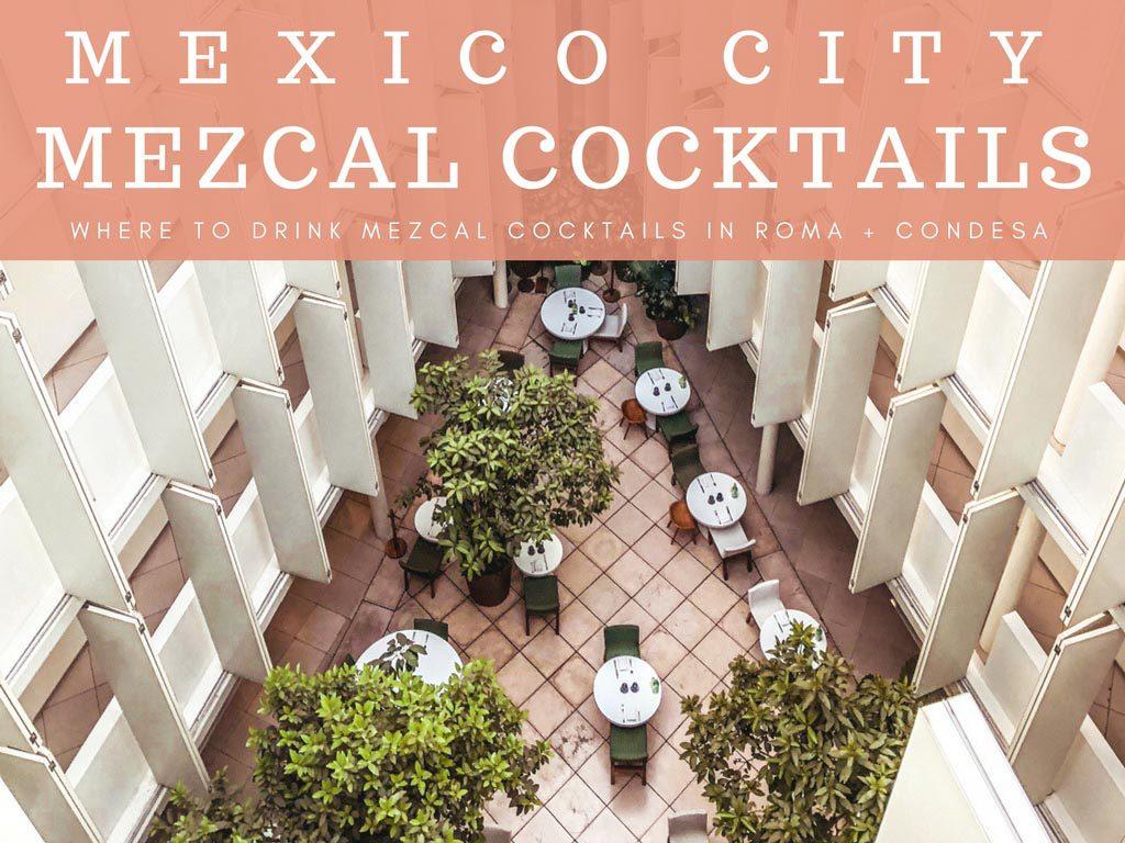 mexico city mezcal cocktails (1)LR