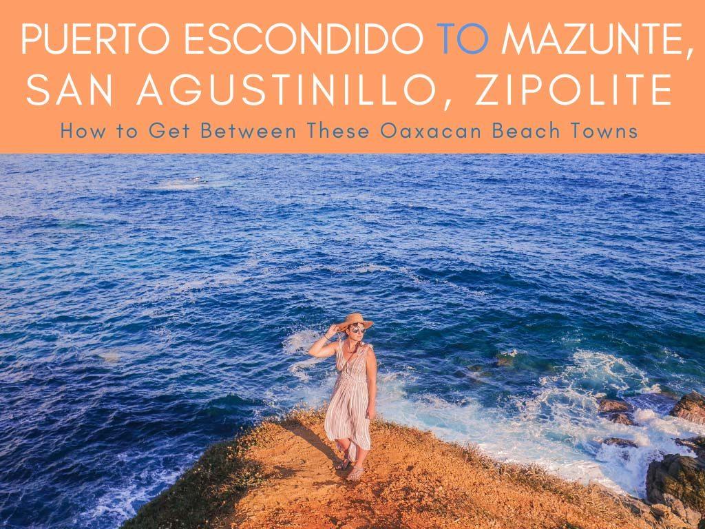 Puerto Escondido to Mazunte, San Agustinillo, Zipolite (3)LR