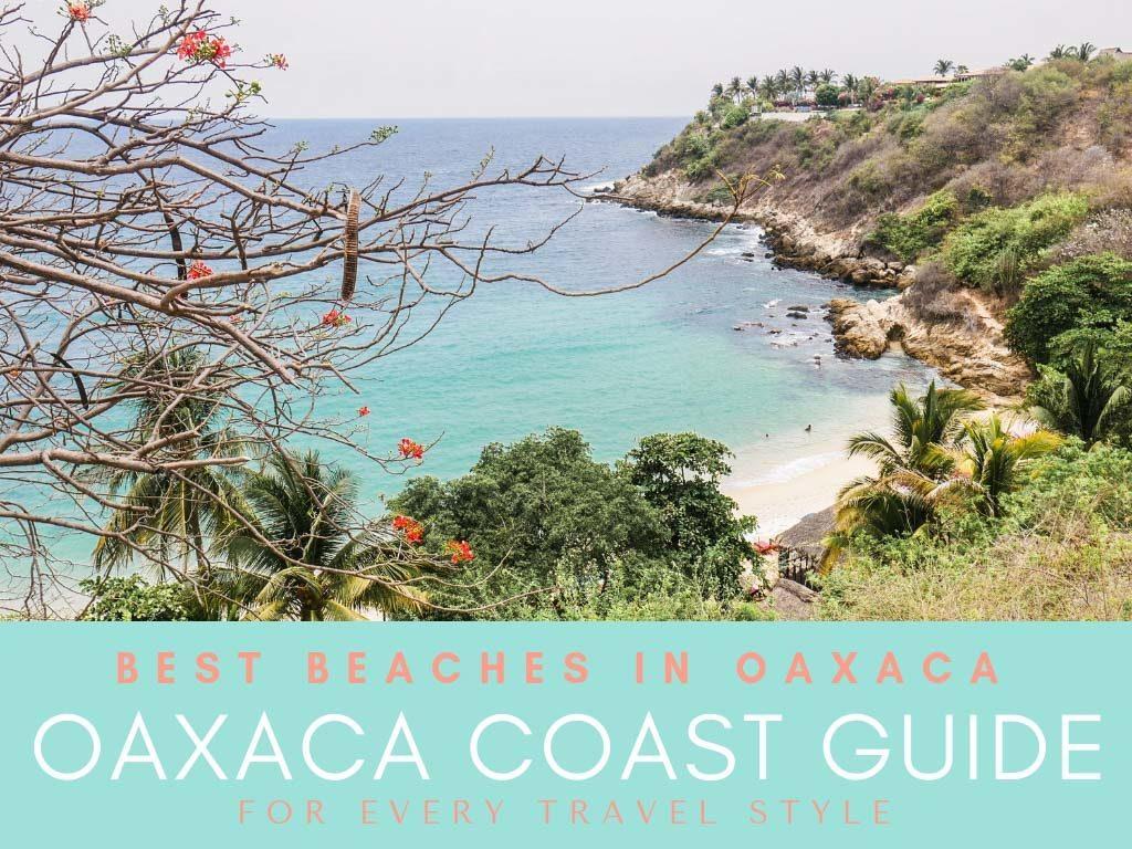 oaxaca coast guide best beaches copyLR