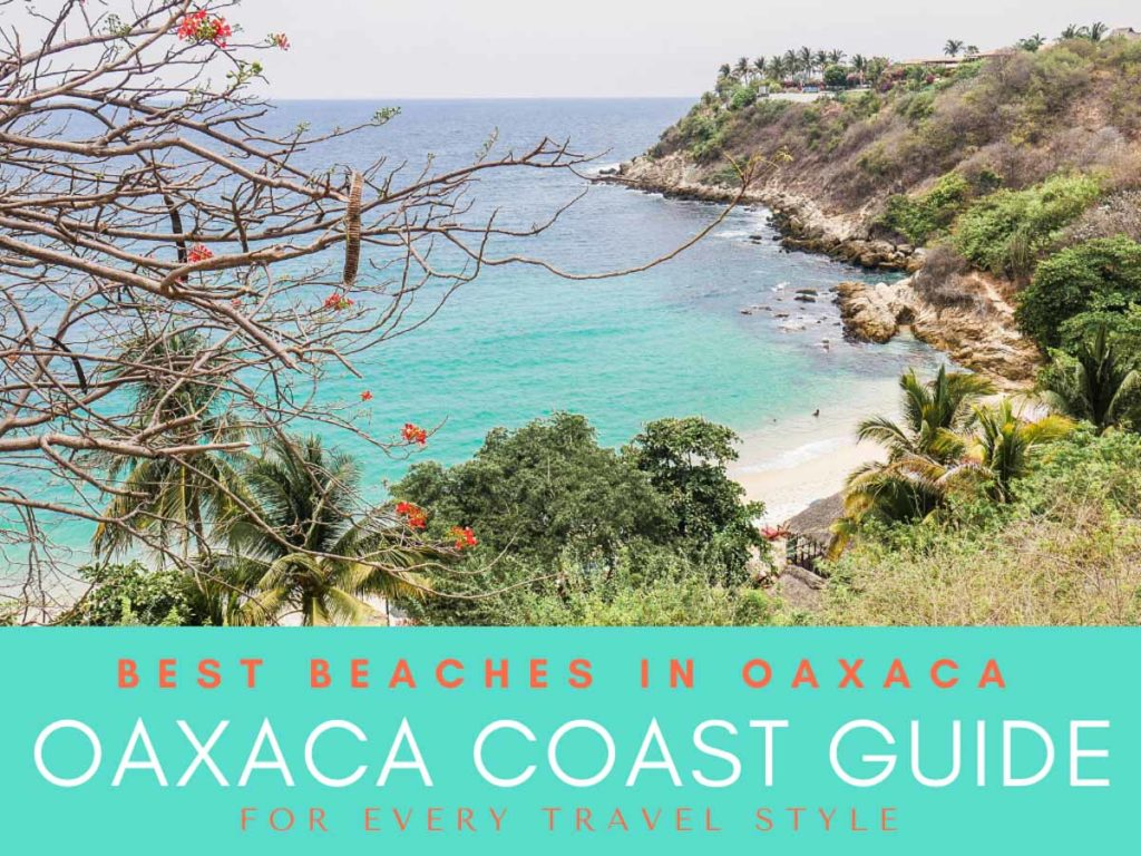 oaxaca coast guide best beachesLR
