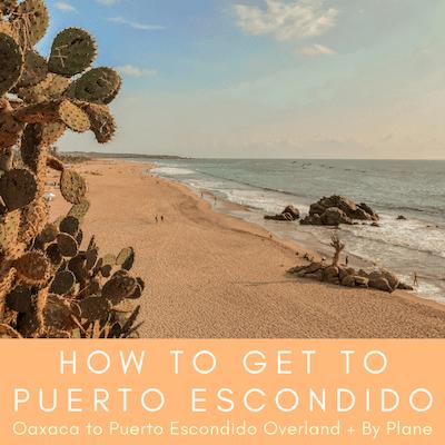 oaxaca to puerto escondido, how to get to puerto escondido