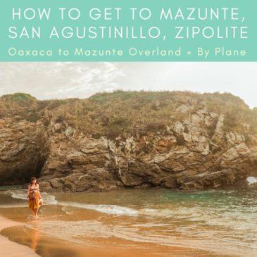 thumb Copy of oaxaca to Mazunte, how to get to Mazunte, san agustinillo, zipolite (1)