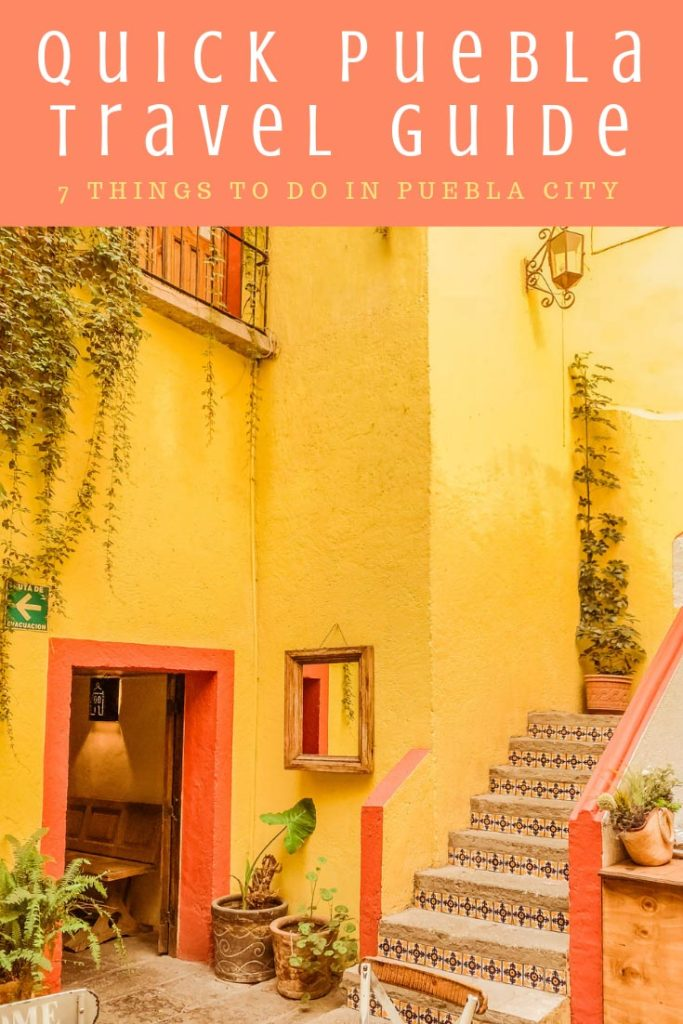 Copy of Copy of Copy of Copy of puebla travel guide things to do in puebla cityLR