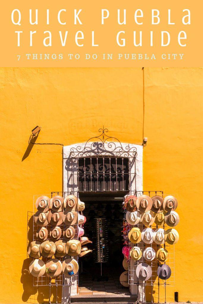 Copy of Copy of Copy of puebla travel guide things to do in puebla cityLR