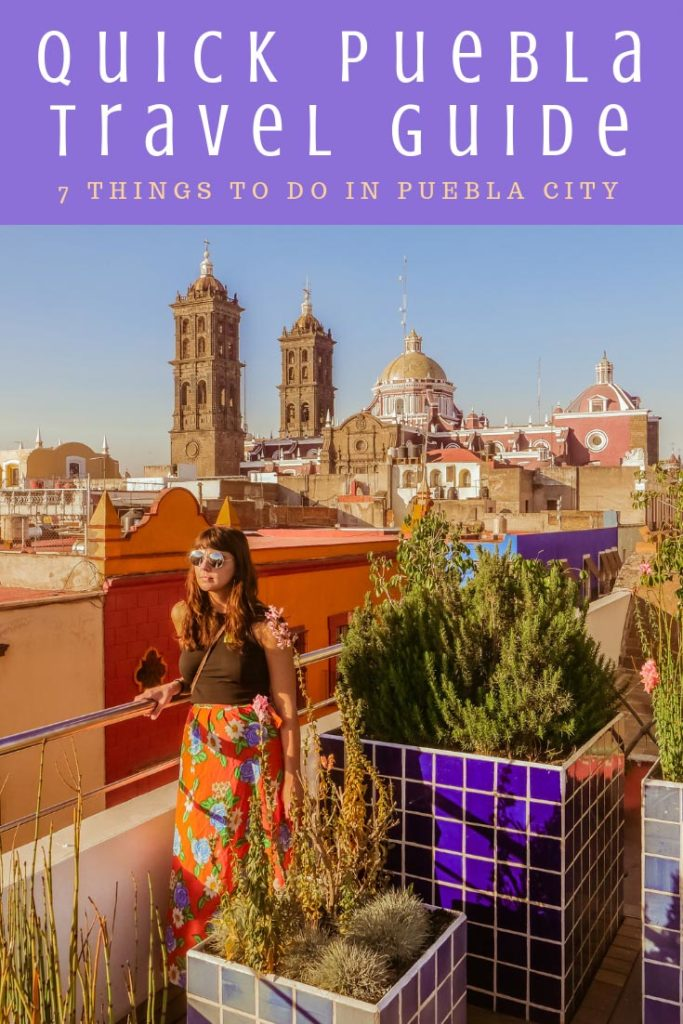 Copy of Copy of puebla travel guide things to do in puebla cityLR