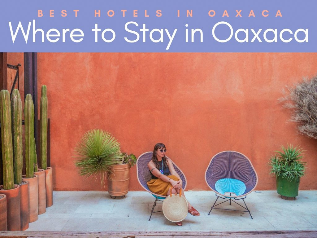 where to stay in oaxaca_ best hotels in oaxaca cityLR