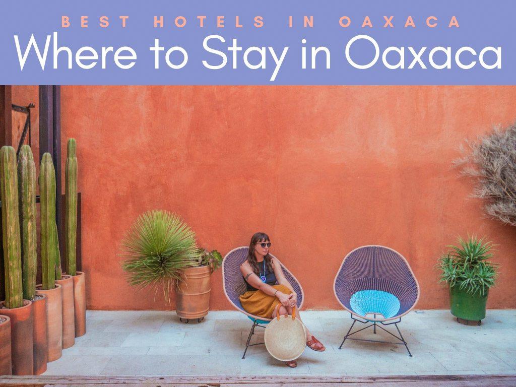 where to stay in oaxaca_ best hotels in oaxaca cityLR