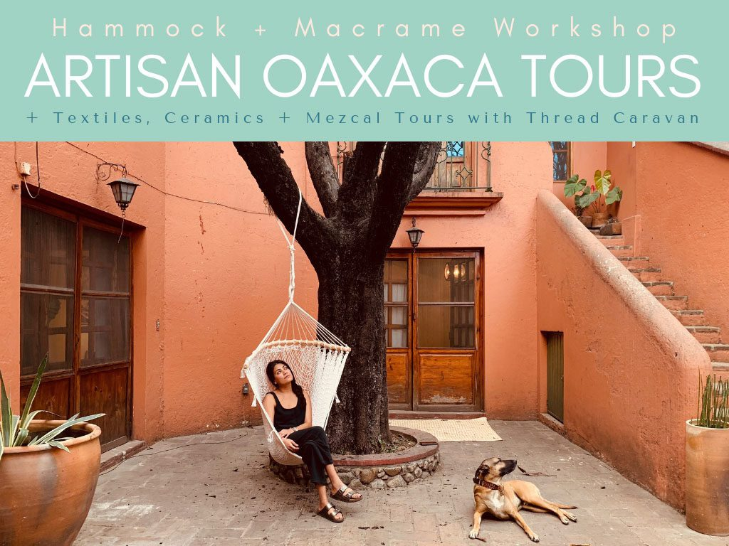 artisan oaxaca tours thread caravan hammock workshop (1)LR