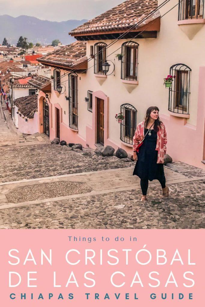 chiapas travel guide things to do in san cristobal de las casas pinterestLR