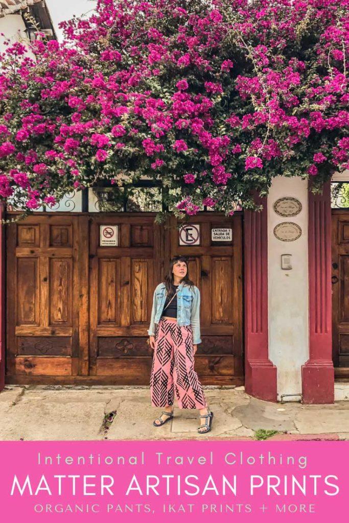 intentional travel clothing_ artisan prints, organic pants, ikat prints pinterest 3LR