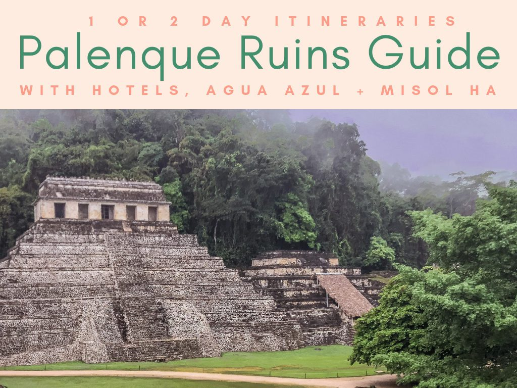 palenque ruins guide_ Palenque tours itineraries including hotels, agua azul, misol ha headerLR