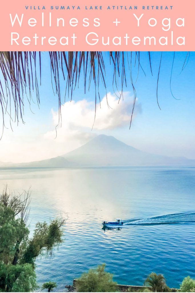 wellness and yoga retreat guatemala, villa sumaya lake atitlan retreat pinterest 1LR