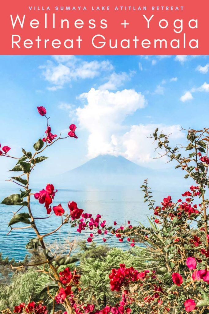 wellness and yoga retreat guatemala, villa sumaya lake atitlan retreat pinterest 5LR
