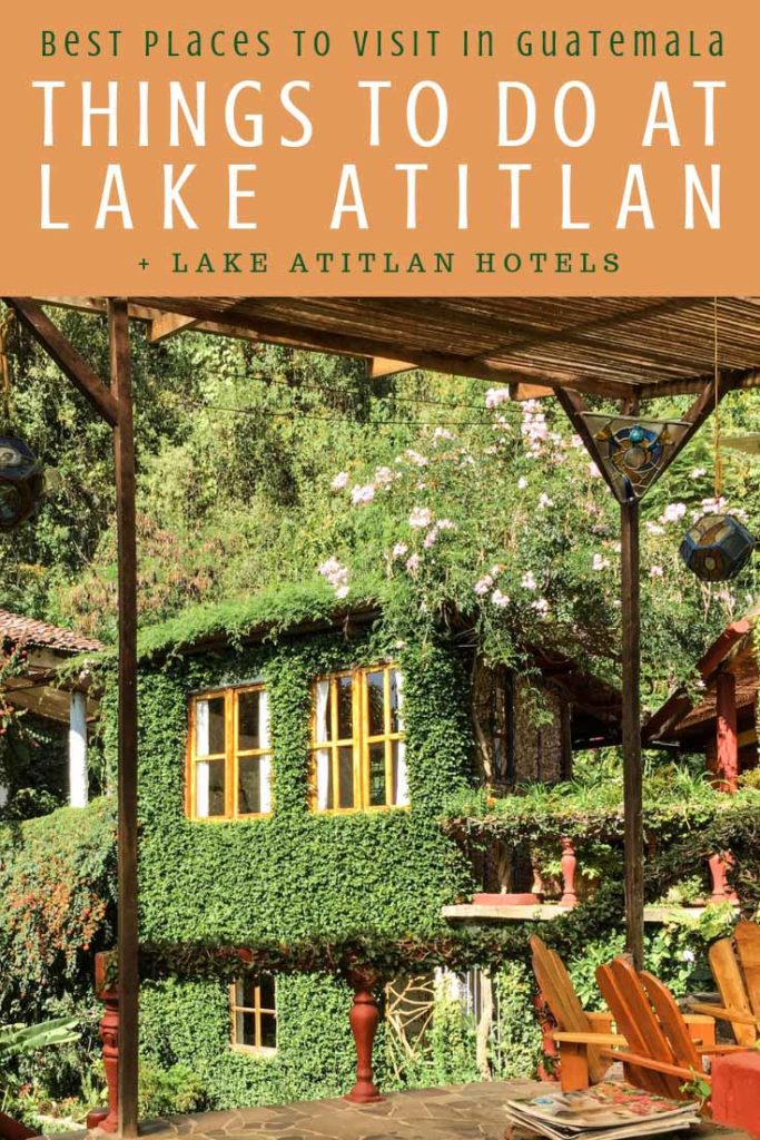Things to do in Lake Atitlan, Best Places to Visit in Guatemala pinterest 2LR