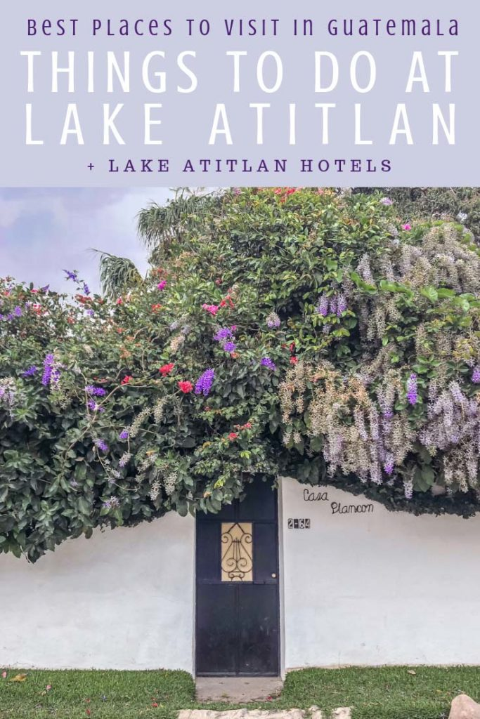Things to do in Lake Atitlan, Best Places to Visit in Guatemala pinterest 5LR