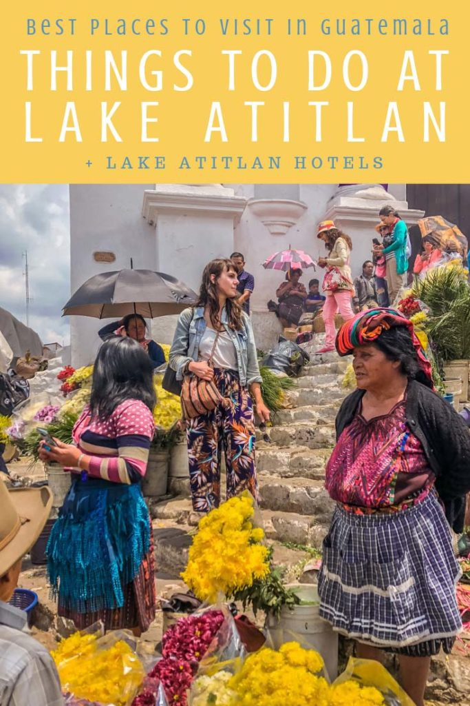 Things to do in Lake Atitlan, Best Places to Visit in Guatemala pinterest 7LR