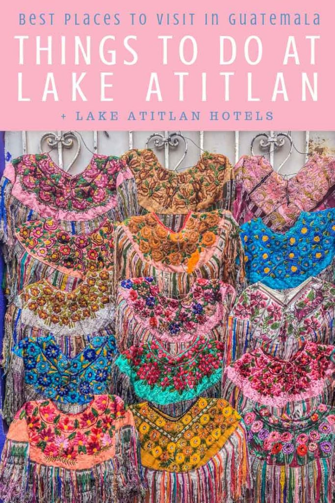 Things to do in Lake Atitlan, Best Places to Visit in Guatemala pinterest 8LR