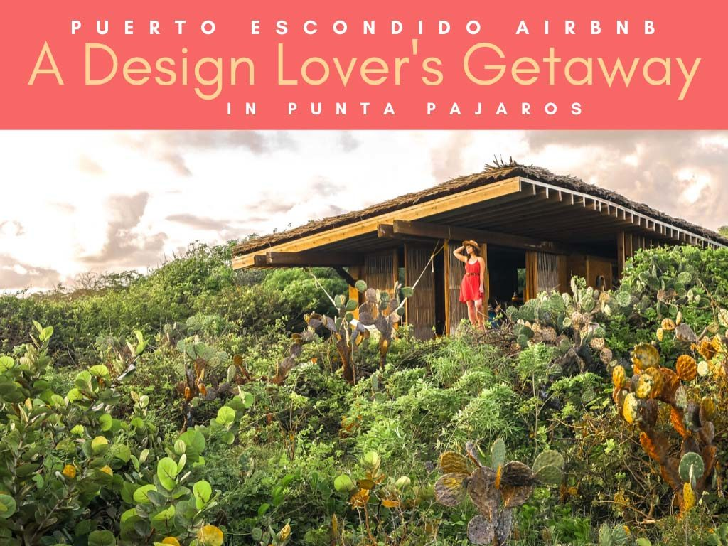 Punta Pajaros Puerto Escondido Airbnb Casitas copyLR