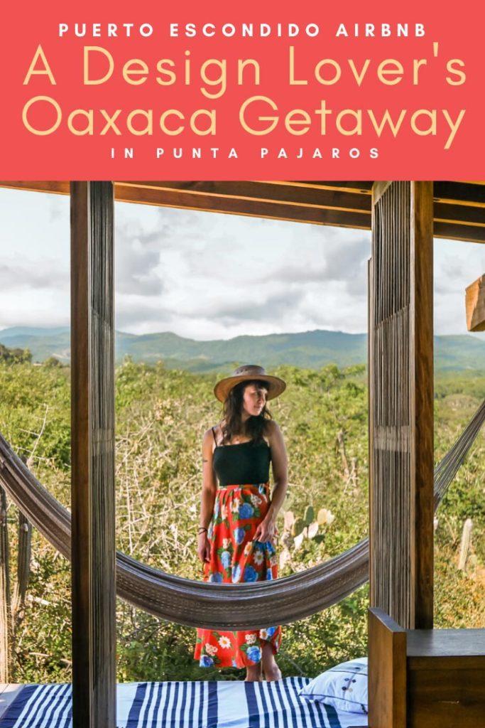 Punta Pajaros Puerto Escondido Airbnb Casitas pinterest 2 copyLR