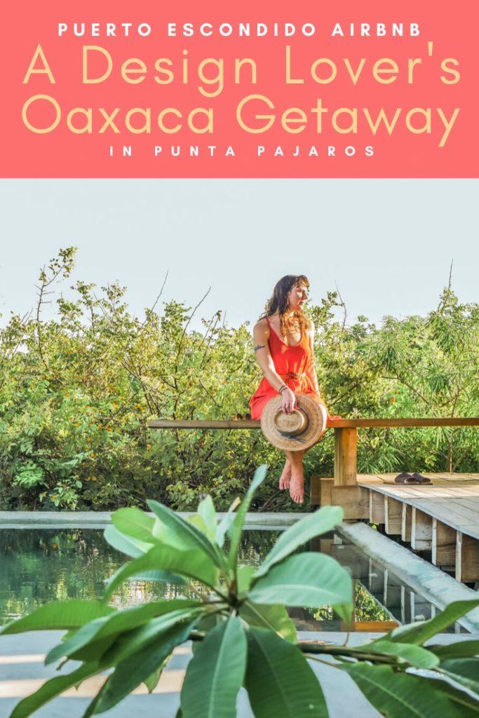 Punta Pajaros Puerto Escondido Airbnb Casitas pinterest 5 copyLR