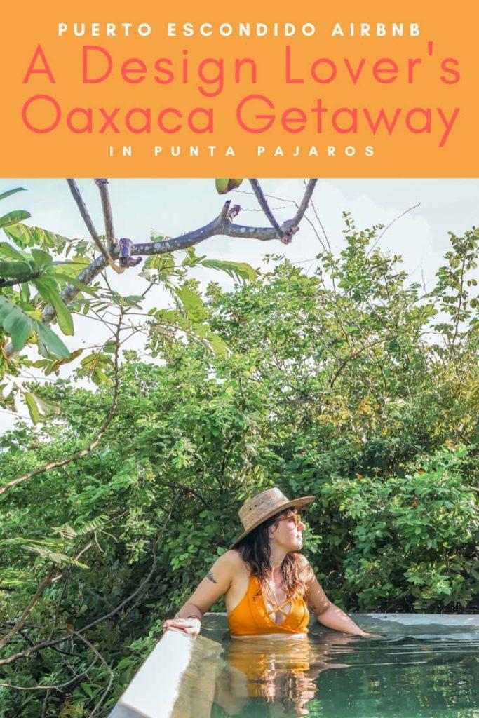 Punta Pajaros Puerto Escondido Airbnb Casitas pinterest 7 copyLR