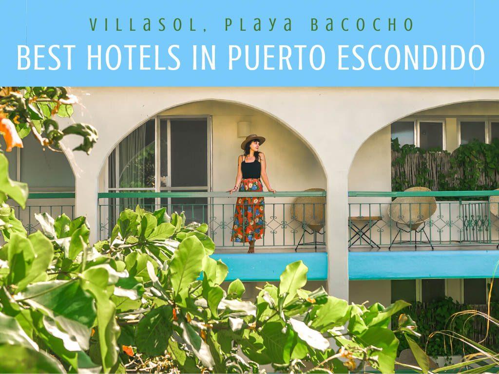 best hotels in puerto escondido_ villasol playa bacocho puerto escondidoLR