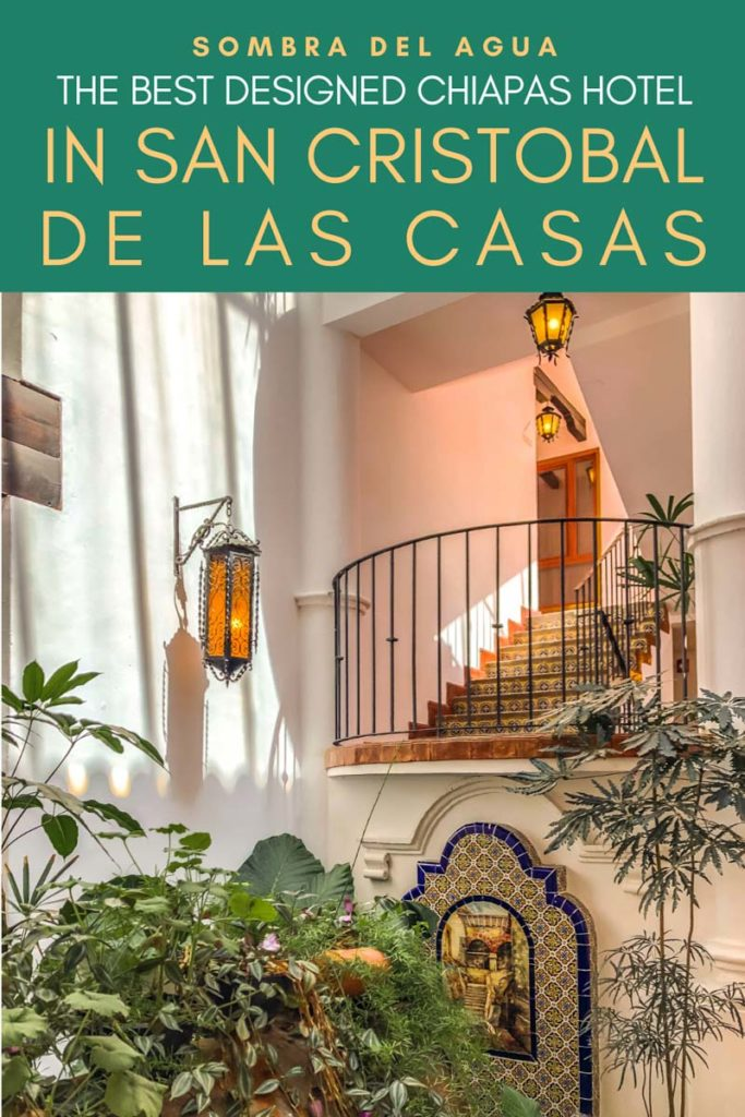 Copy of Copy of Copy of Best chiapas hotels in san cristobal de las casas sombra del agua (1) copyLR