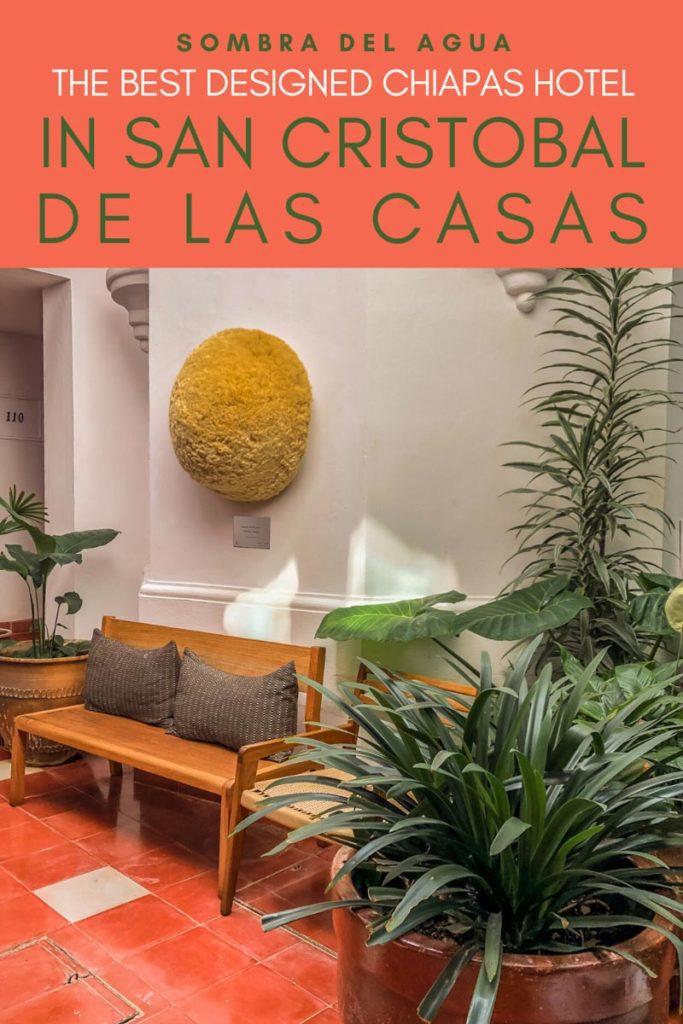 Copy of Copy of Copy of Copy of Best chiapas hotels in san cristobal de las casas sombra del agua copyLR