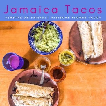 Copy of jamaica tacos hibiscus flower tacos