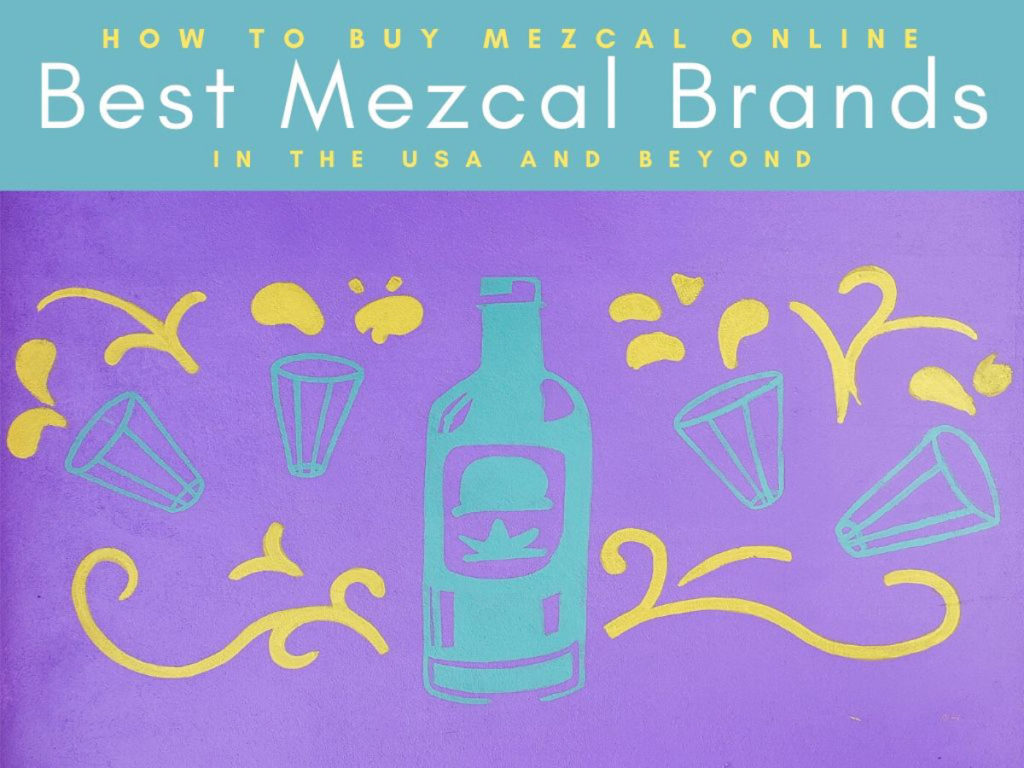 How to Buy Mezcal Online_ Best Mezcal Brands in the USA copyLR