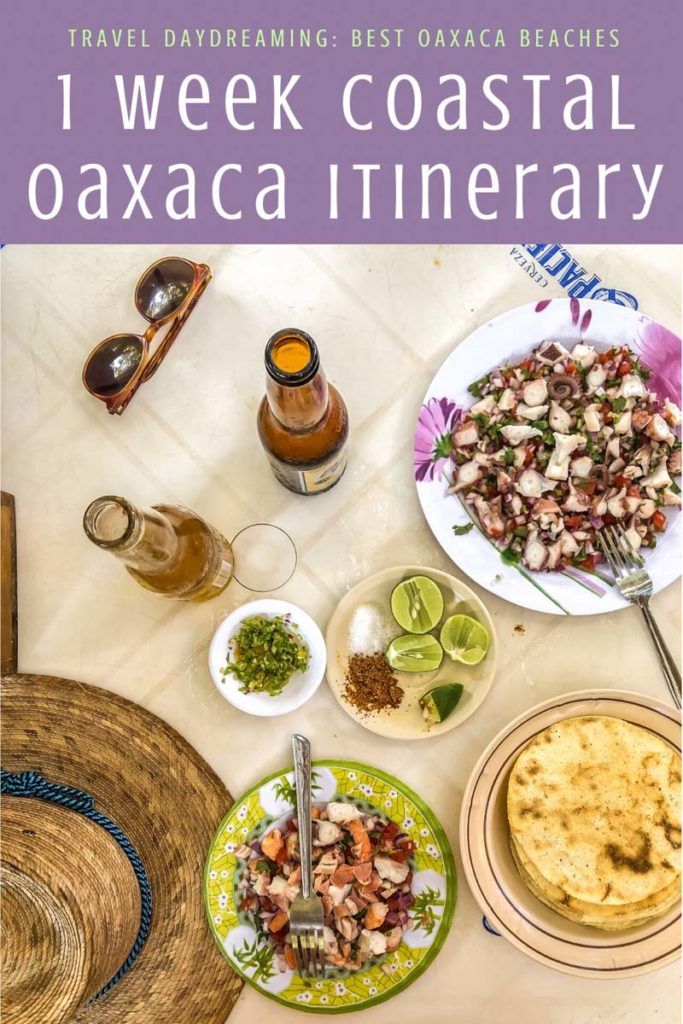 Copy of Copy of Copy of Copy of 1 week coastal oaxaca itinerary best oaxaca beaches copyLR