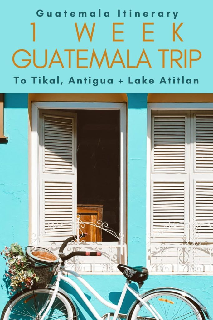 Copy of Copy of Copy of Guatemala Itinerary 1 Week Guatemala Trip.LR