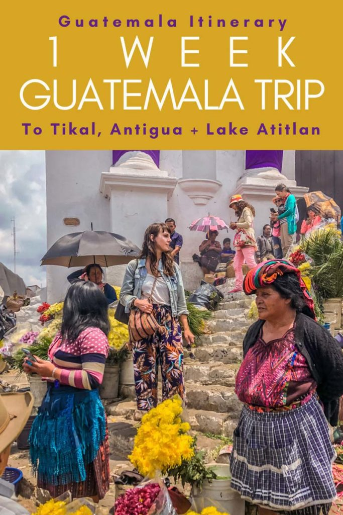 Copy of Copy of Guatemala Itinerary 1 Week Guatemala Trip.LR