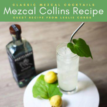 Copy of Mezcal Collins Recipe Classic Mezcal Cocktails (1)LR