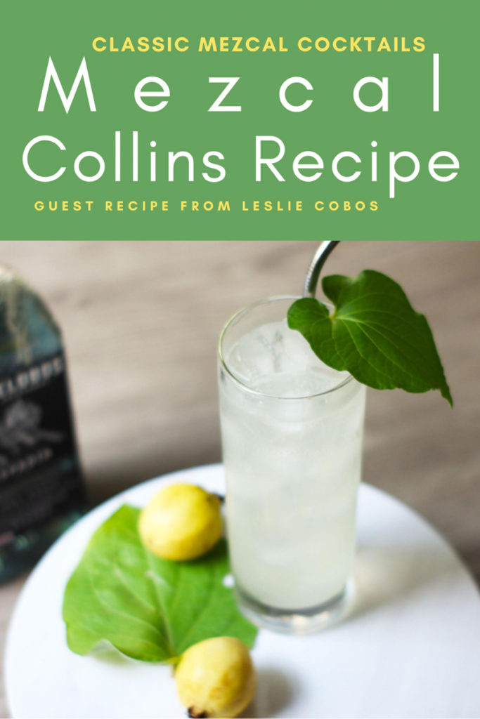 Copy of Mezcal Collins Recipe Classic Mezcal CocktailsLR
