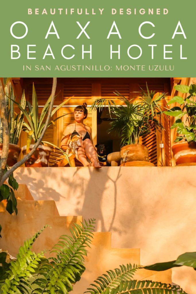 Copy of Copy of Copy of Copy of monte uzulu oaxaca beach hotel i