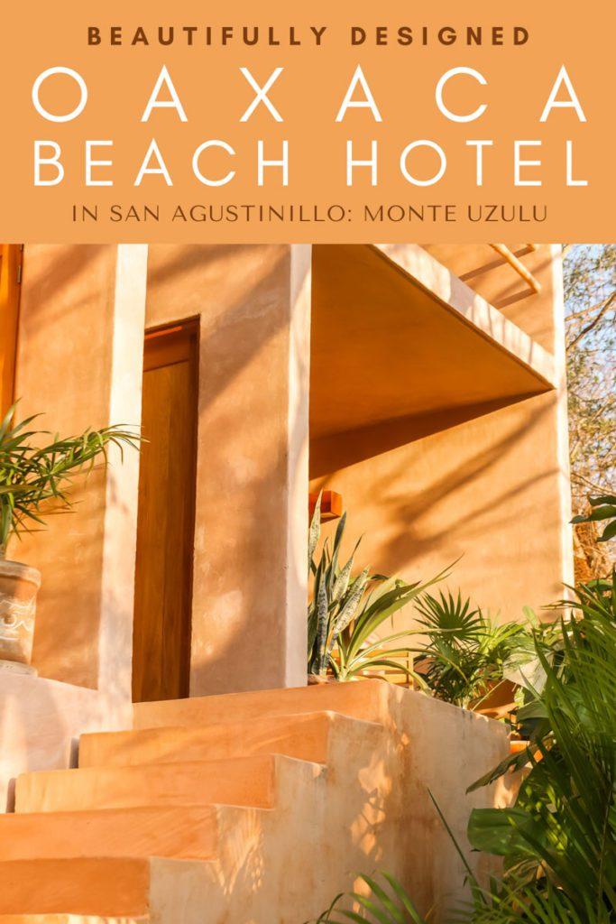 Copy of Copy of monte uzulu oaxaca beach hotel in san agustinill