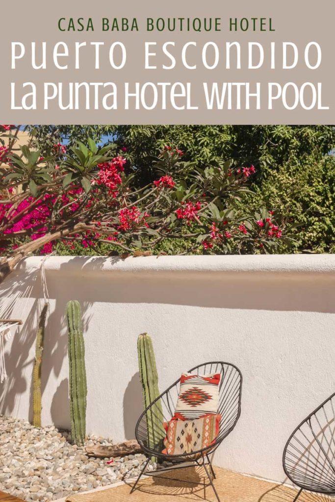 Copy of Puerto Escondido La Punta Hotel: Casa Baba with Pool